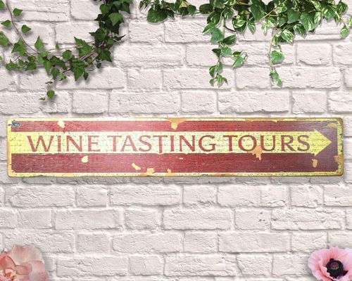 Wine Tasting tours Aged Wooden Sign